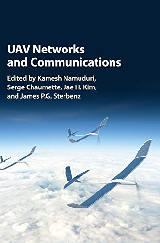 Uav Networks And Communications 9781107115309 The first book to focus on the communications and networking aspects of UAVs, this unique resource provides the fundamental knowledge ne