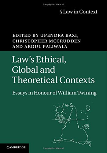 9781107116405: Law's Ethical, Global and Theoretical Contexts: Essays in Honour of William Twining (Law in Context)