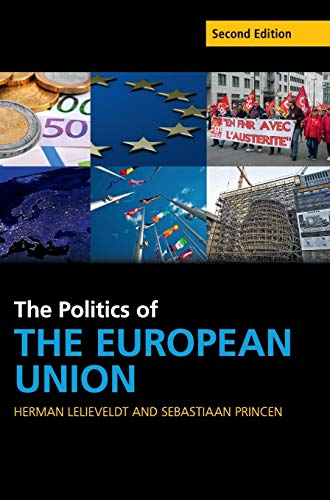 9781107118744: The Politics of the European Union