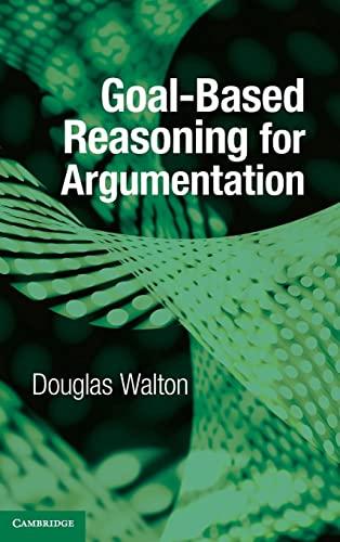 Goal-based Reasoning for Argumentation: Walton, Douglas