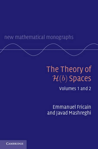 9781107119413: The Theory of H(b) Spaces 2 Volume Hardback Set (New Mathematical Monographs)