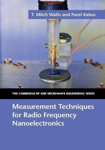 9781107120686: Measurement Techniques for Radio Frequency Nanoelectronics (The Cambridge RF and Microwave Engineering Series)