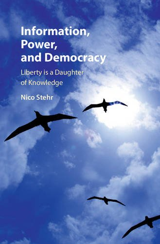 9781107120754: Information, Power, and Democracy: Liberty is a Daughter of Knowledge