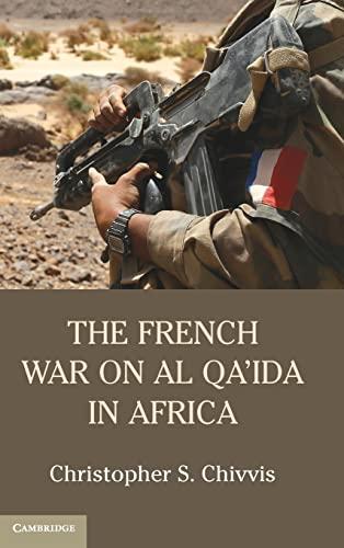 9781107121034: The French War on Al Qa'ida in Africa