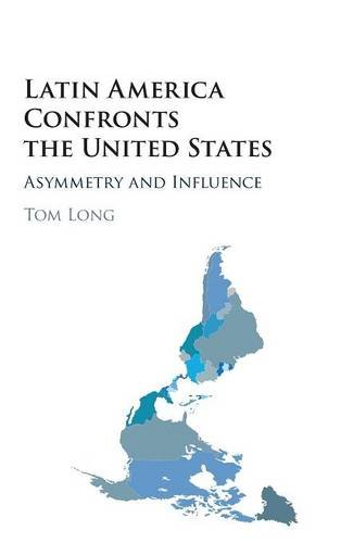 9781107121249: Latin America Confronts the United States: Asymmetry and Influence