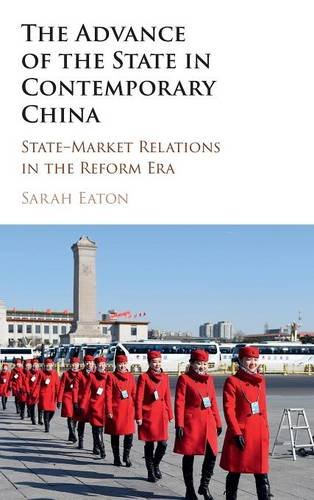 9781107123410: The Advance of the State in Contemporary China: State-Market Relations in the Reform Era