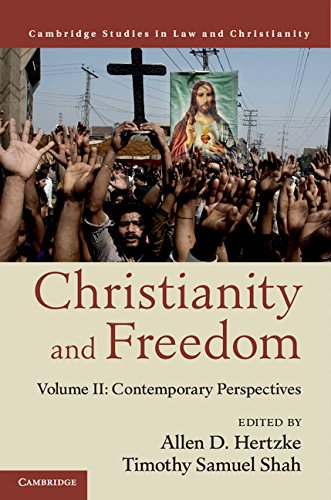 9781107124721: Christianity and Freedom: Volume 2, Contemporary Perspectives (Law and Christianity)
