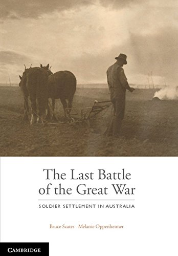 9781107125063: The Last Battle: Soldier Settlement in Australia 1916-1939