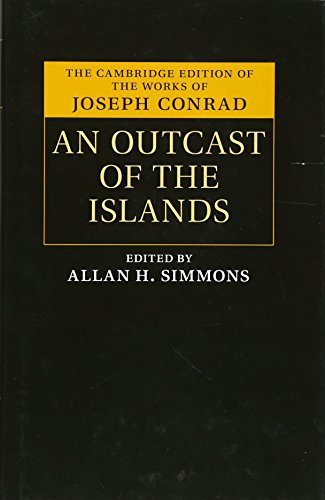 9781107126442: An Outcast of the Islands (The Cambridge Edition of the Works of Joseph Conrad)