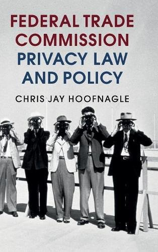9781107126787: Federal Trade Commission Privacy Law and Policy