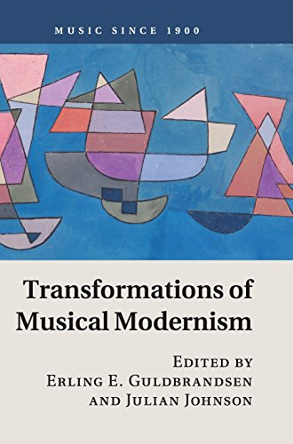 9781107127210: Transformations of Musical Modernism (Music since 1900)
