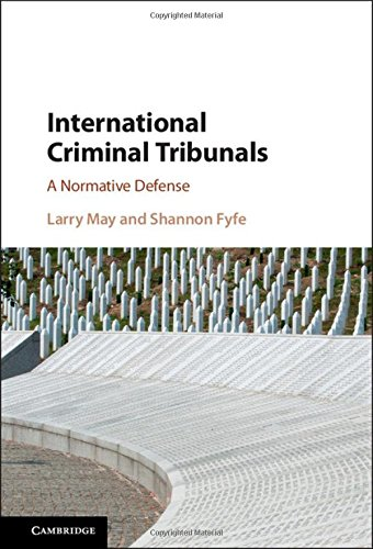 9781107128200: International Criminal Tribunals: A Normative Defense