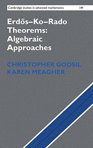 9781107128446: Erdős-Ko-Rado Theorems: Algebraic Approaches (Cambridge Studies in Advanced Mathematics)