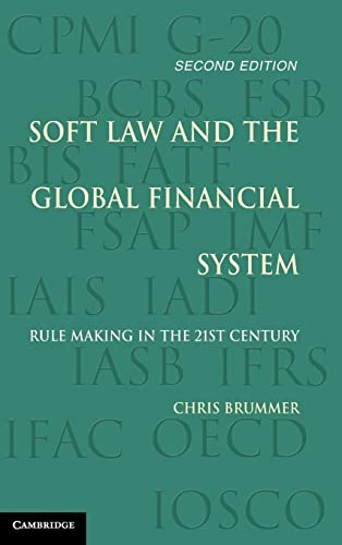 9781107128637: Soft Law and the Global Financial System: Rule Making in the 21st Century