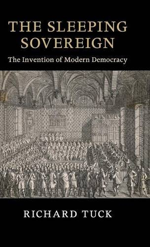 9781107130142: The Sleeping Sovereign: The Invention of Modern Democracy (The Seeley Lectures)