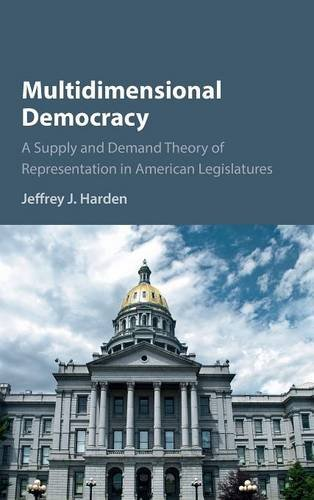 9781107130968: Multidimensional Democracy: A Supply and Demand Theory of Representation in American Legislatures