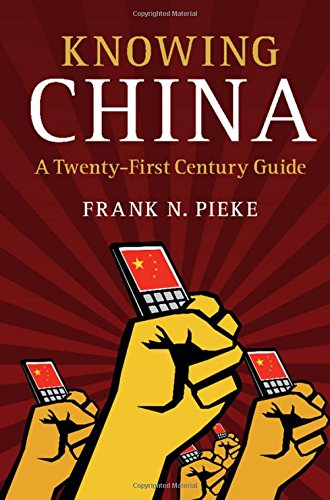 Knowing China (Hardcover): Frank N. Pieke