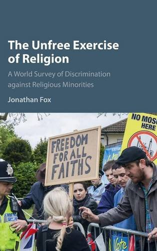 9781107133068: The Unfree Exercise of Religion: A World Survey of Discrimination against Religious Minorities