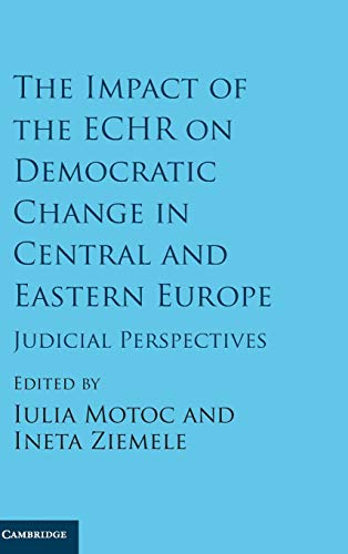 9781107135024: The Impact of the ECHR on Democratic Change in Central and Eastern Europe