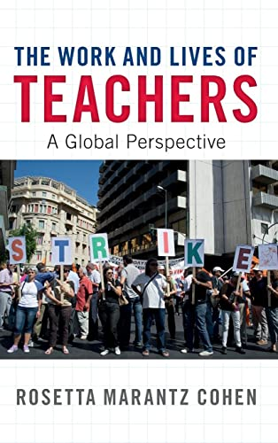 9781107135741: The Work and Lives of Teachers: A Global Perspective