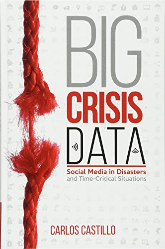 9781107135765: Big Crisis Data: Social Media in Disasters and Time-Critical Situations