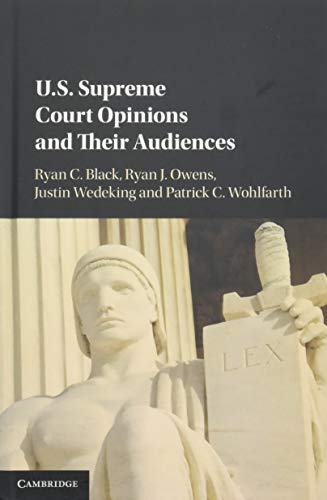 9781107137141: US Supreme Court Opinions and their Audiences