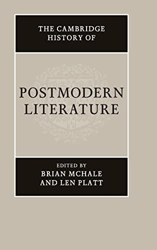 The Cambridge History of Postmodern Literature: Cambridge University Press