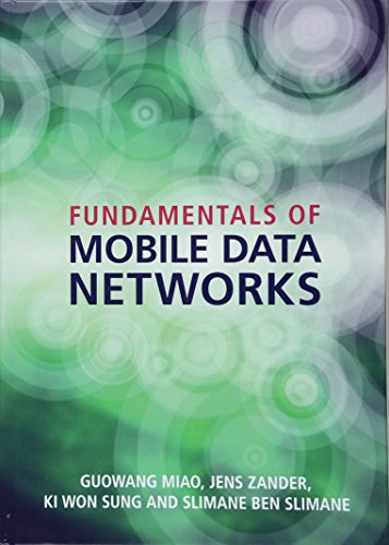 Fundamentals Of Mobile Data Networks: Miao, Guowang;zander, Jens;sung,