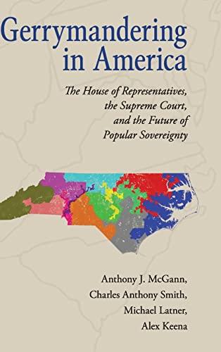 Gerrymandering in America: McGann, Anthony J.
