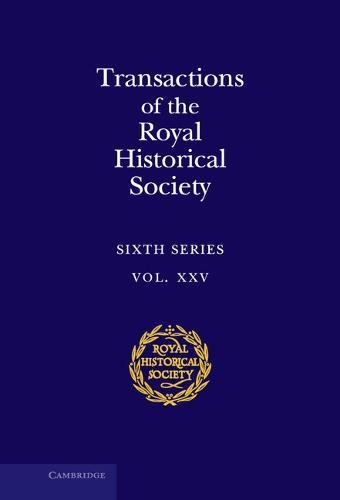 9781107143388: Transactions of the Royal Historical Society (Royal Historical Society Transactions)