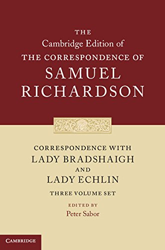 9781107145528: Correspondence with Lady Bradshaigh and Lady Echlin 3 Volume Hardback Set (Series Numbers 5-7) (The Cambridge Edition of the Correspondence of Samuel Richardson)
