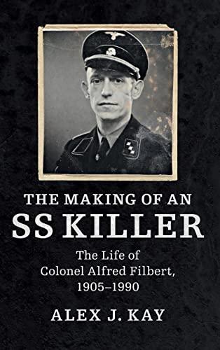 Making of An Ss Killer (Hardcover): Alex J. Kay