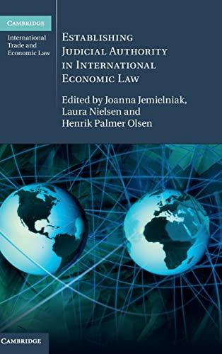 Establishing Judicial Authority in International Economic Law: Joanna Jemielniak