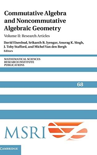 9781107149724: Commutative Algebra and Noncommutative Algebraic Geometry: Volume 2, Research Articles (Mathematical Sciences Research Institute Publications)