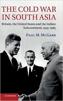 9781107150560: The Cold War in South Asia