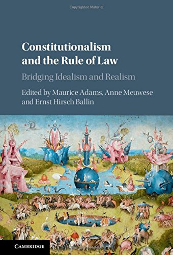 9781107151857: Constitutionalism and the Rule of Law: Bridging Idealism and Realism