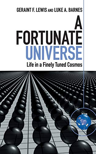 9781107156616: A Fortunate Universe: Life in a Finely Tuned Cosmos
