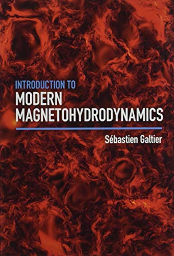 Introduction to Modern Magnetohydrodynamics: Galtier, Sebastien