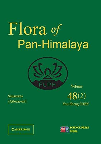 Asteraceae II (Saussurea), Part 2 (Flora of the Pan-Himalaya): Cambridge University Press
