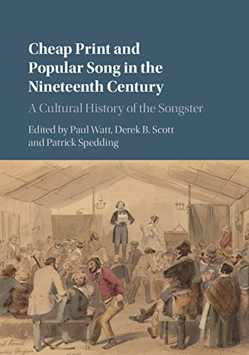 Cheap Print and Popular Song in the Nineteenth Century (Hardcover): Edited By Paul Watt
