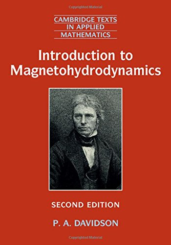 Introduction to Magnetohydrodynamics (Cambridge Texts in Applied Mathematics): P. A. Davidson