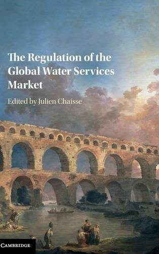 9781107162860: The Regulation of the Global Water Services Market