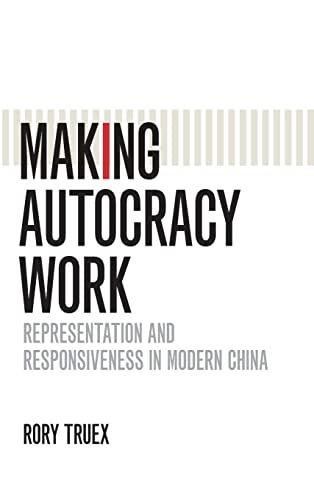 9781107172432: Making Autocracy Work (Cambridge Studies in Comparative Politics)