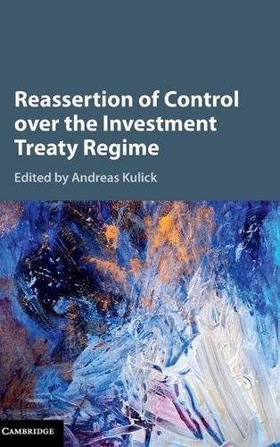 9781107172654: Reassertion of Control over the Investment Treaty Regime
