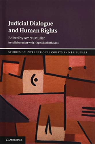 9781107173583: Judicial Dialogue and Human Rights (Studies on International Courts and Tribunals)
