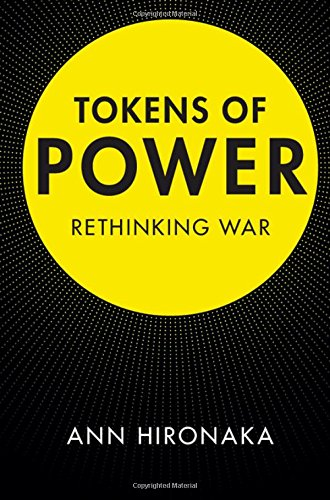 9781107175112: Tokens of Power: Rethinking War