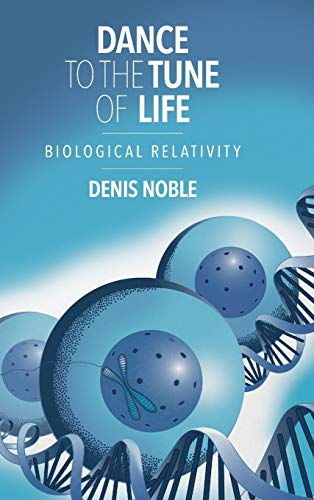 9781107176249: Dance to the Tune of Life: Biological Relativity