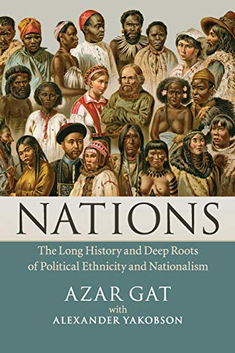 9781107400023: Nations: The Long History and Deep Roots of Political Ethnicity and Nationalism