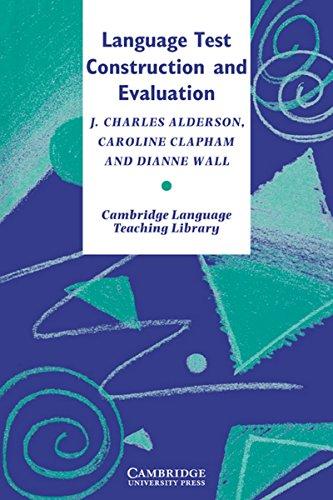 Language Test Construction and Evaluation: J.C. Alderson, C.