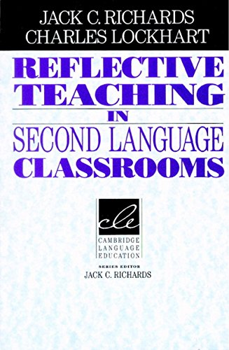 9781107400184: Reflective teaching in second language classrooms
